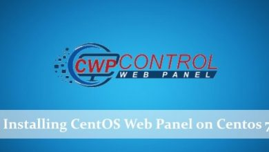 Photo of How to Install CentOS Web Panel (CWP) on CentOS 7