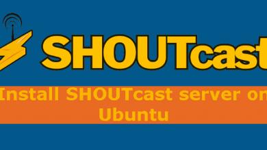 Photo of How to Install Shoutcast Server on Ubuntu 18.04 LTS