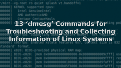 "Photo of How to use ""dmesg"" command on Linux Systems"