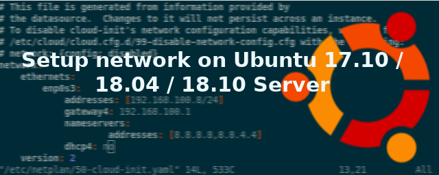 Setup network on Ubuntu 17 10 / 18 04 / 18 10 Server | LinTut