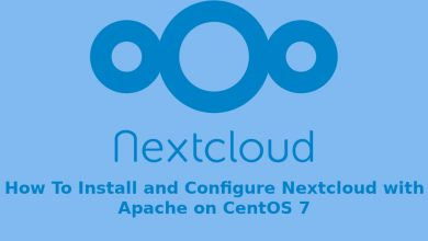 Photo of How To Install and Configure Nextcloud with Apache on CentOS 7