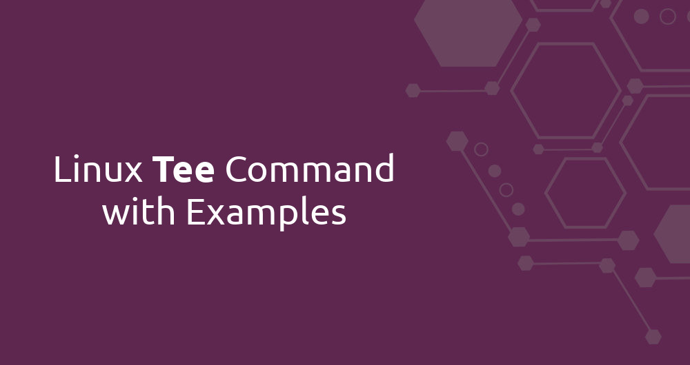 Linux Tee Command with Examples