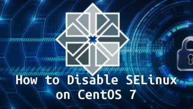 Photo of How to Disable SELinux on CentOS 7