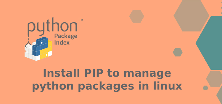 Install PIP to manage python packages in linux
