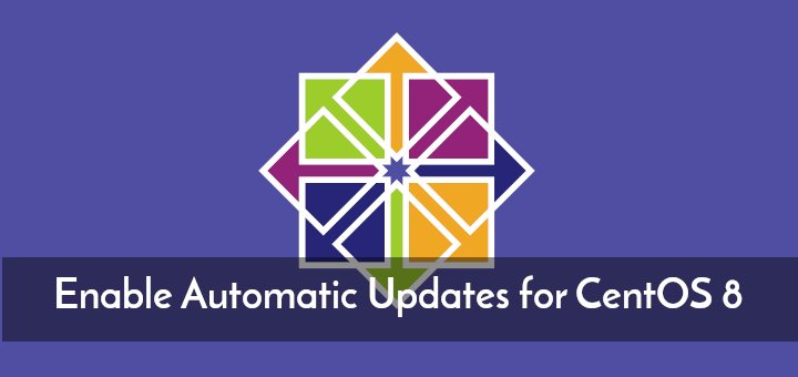 Enable Automatic Software Updates on CentOS 8