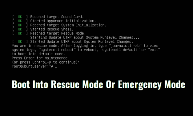 How to Boot into Single User Mode in CentOS/RHEL 8