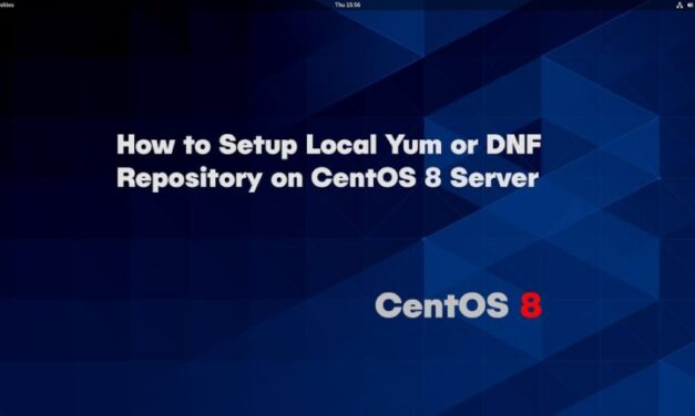How to Setup Local Yum/DNF Repository on CentOS 8 Server